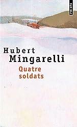 Quatre soldats - Prix Médicis 2003