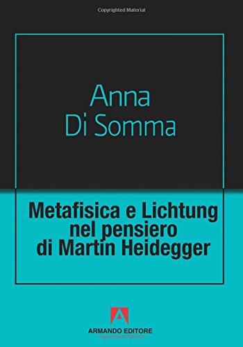 Metafisica e Lichtung nel pensiero di Martin Heidegger: Scaffale aperto