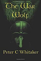 The War Wolf: The Sorrow Song Trilogy Part One: Volume 1