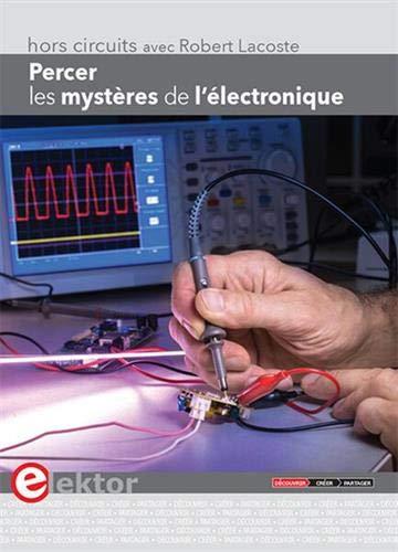 Percer les mystères de l'électro...