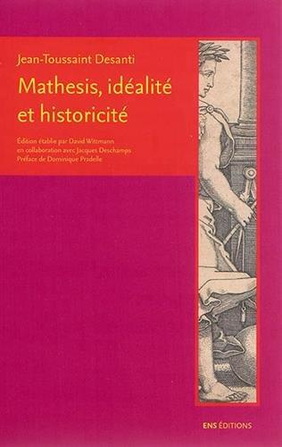 Mathesis, idéalité et historicité