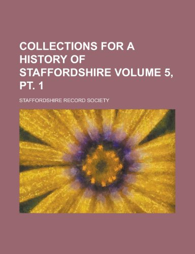 Collections for a History of Staffordshire (Volume 11)