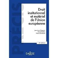 Droit institutionnel et matériel de l'Union européenne - 13e ed.