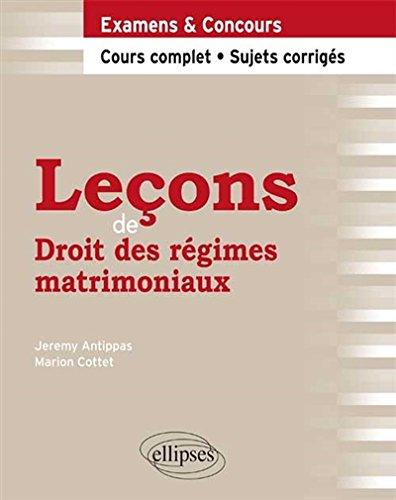 Leçons de Droit des Régimes Matrimoniaux par Marion Cottet
