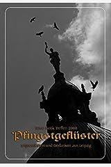 Pfingstgeflüster 2010: Impressionen und Gedanken aus Leipzig Taschenbuch