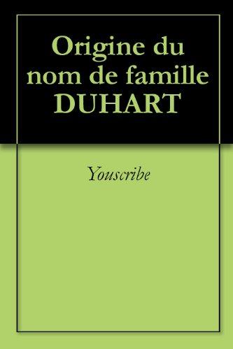 Origine du nom de famille DUHART (Oeuvres courtes) par Youscribe