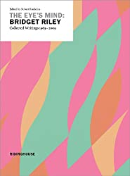 Eye's Mind: Collected Writings 1965-2009