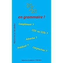 20/20 en Grammaire ! (Histoires à modeler)