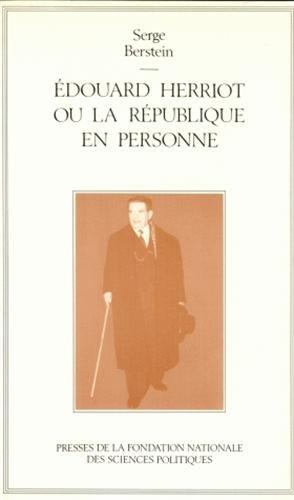 Édouard Herriot ou la République en personne