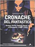 Image de Cronache del fantastico. Science fiction, fantasy,