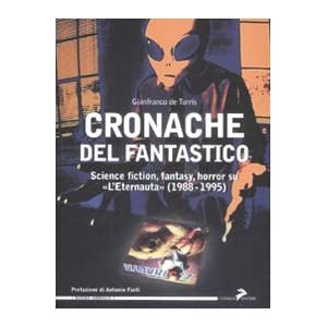 Cronache del fantastico. Science fiction, fantasy,