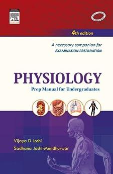 Physiology: Prep Manual for Undergraduates by [Joshi, Vijaya D, Mendhurwar, Sadhana Joshi]