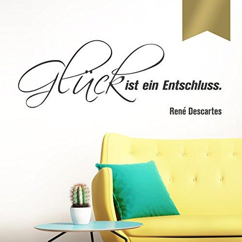 """Wandkings Wandtattoo """"Glück ist ein Entschluss. (René Descartes)"""" 50 x 18 cm gold - erhältlich in 33 Farben"""