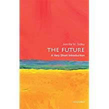 The Future: A Very Short Introduction (Very Short Introductions) (English Edition)