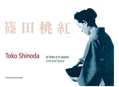 Toko Shinoda. La linea e lo spazio: Catalogo mostra (Istituto Giapponese di cultura a Roma - Triennale di Milano) (Italian Edition)