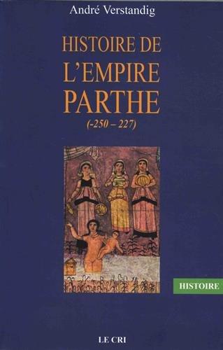 Histoire de l'empire parthe (-250-227)