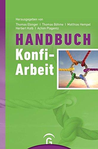 Handbuch Konfi-Arbeit: Eine Veröffentlichung des Comenius-Instituts und der ALPIKA-AG Konfirmandenarbeit