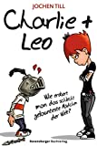 Charlie + Leo (Ravensburger Taschenbücher)