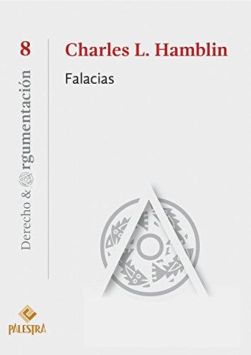 Falacias (Derecho & Argumentación nº 8)