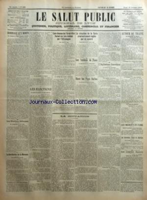 SALUT PUBLIC (LE) [No 303] du 30/10/1919 - HOMMAGE AUX MORTS - LES ELECTIONS ITALIENNES - LA RAREFACTION DE LA MONNAIE - LES ELECTIONS - LES CLAUSES DE L'ARMISTICE FURENT SIX FOIS VIOLEES PAR L'ALLEMAGNE - LA SITUATION DE LA SYRIE PROVISOIREMENT REGLEE PAR UN ACCORD - LES INCIDENTS DE FIUME - DANS LES PAYS BALTES - LES EVENEMENTS DE RUSSIE - LA SITUATION - L'AGITATION OUVRIERE - AUTOUR DU TRAITE - LES INCIDENTS DE FIUME - LES SOUVERAINS BELGES EN AMERIQUE - LES COMITES SECRETS - A PROPOS DU BAC