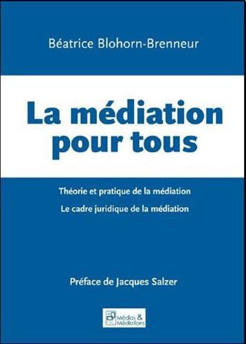 La médiation pour tous en France