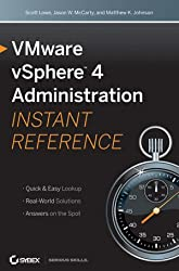 Vmware Vsphere 4 Administration Instant Reference