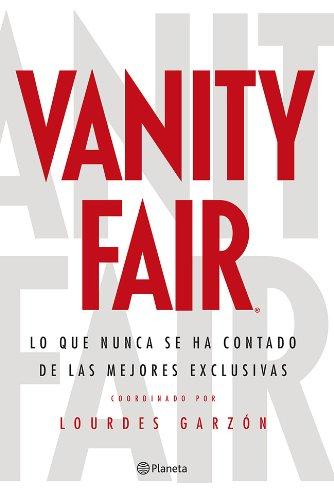 vanity-fair-lo-que-nunca-se-ha-contado-de-las-mejores-exclusivas