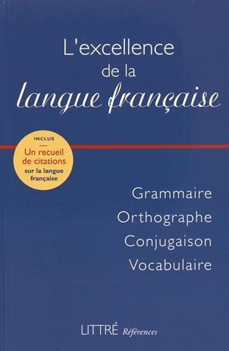 Littré Références : l'excellence de la langue française