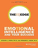 The EQ Edge: Emotional Intelligence and Your Success 3rd Edition: Emotional Intelligence and Your Success