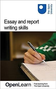 Essay And Report Writing Skills por The Open University epub