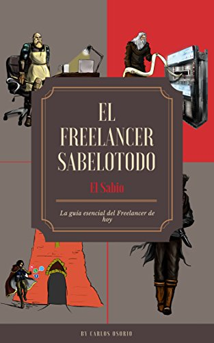 El Freelancer Sabelotodo: El Sabio por Carlos Osorio