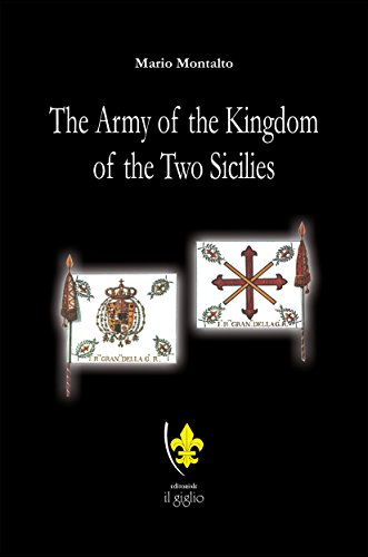 The Army of the Kingdom of the Two Sicilies (Le Sensiglie) (English Edition)