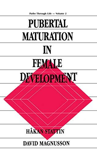 Pubertal Maturation in Female Development (Paths Through Life Series Book 2) (English Edition) por H†kan Stattin