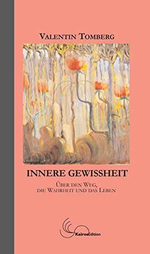 Innere Gewissheit (German Edition) by Valentin Tomberg (2013-02-18)