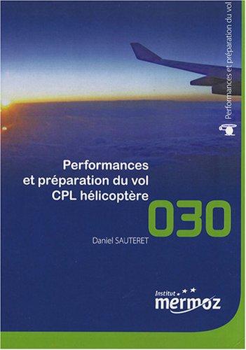 Performances et préparation du vol CPL hélicoptère