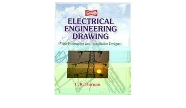 Amazon In Buy Electrical Engineering Drawing Book Online At Low