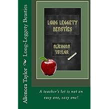 Long-Leggety Beasties: A teacher's lot is not an easy one, easy one!
