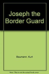 Joseph the Border Guard