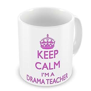 Keep Calm I 'm a Drama Teacher Tasse als Geschenk–Pink