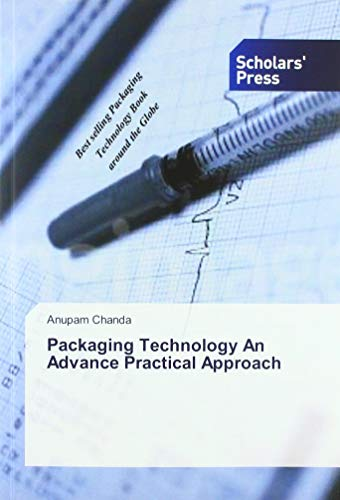 Packaging Technology An Advance Practical Approach