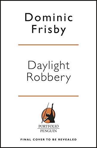Daylight Robbery: How Tax Shaped Our Past and Will Change Our Future (English Edition)