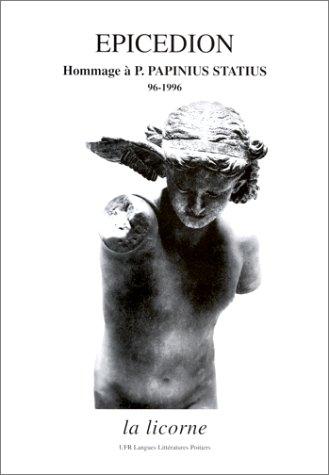 Epicedion: Hommage à P. Papinius Statius 96-1996 (La licorne) par Fernand Delarue