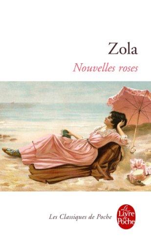 Nouvelles roses par Émile Zola