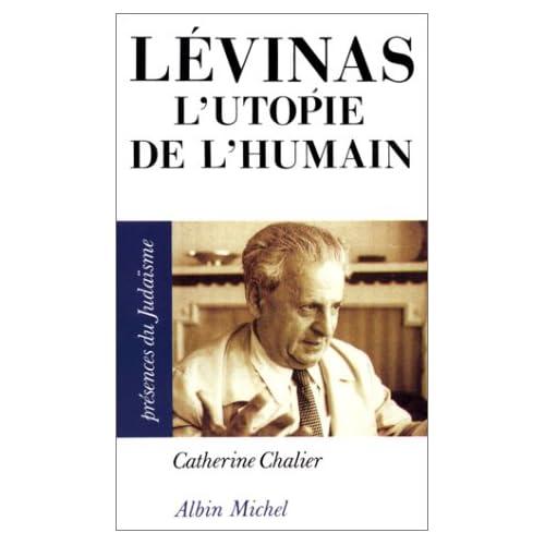 Levinas : L'utopie de l'humain