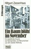 Ein Baum bl�ht im November. Ein ergreifendes Zeugnis der N�chstenliebe und Menschlichkeit aus dem Zweiten Weltkrieg Bild