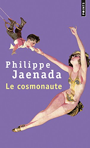 Le Cosmonaute par Philippe Jaenada