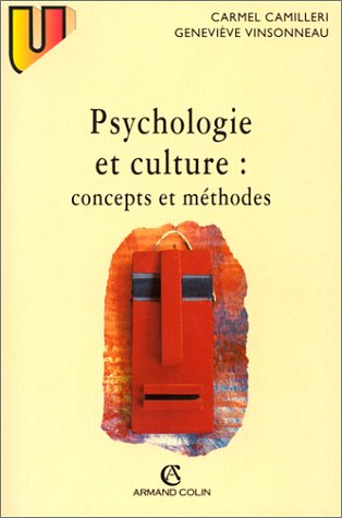 Psychologie et culture : Concepts et méthodes