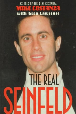 Real Seinfeld : As Told by the Real Costanza