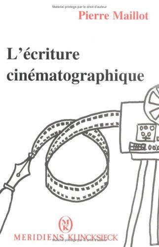 L'Ecriture cinématographique