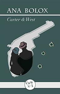 Carter & West: Aracne y La muerte viene a cenar par Ana Bolox